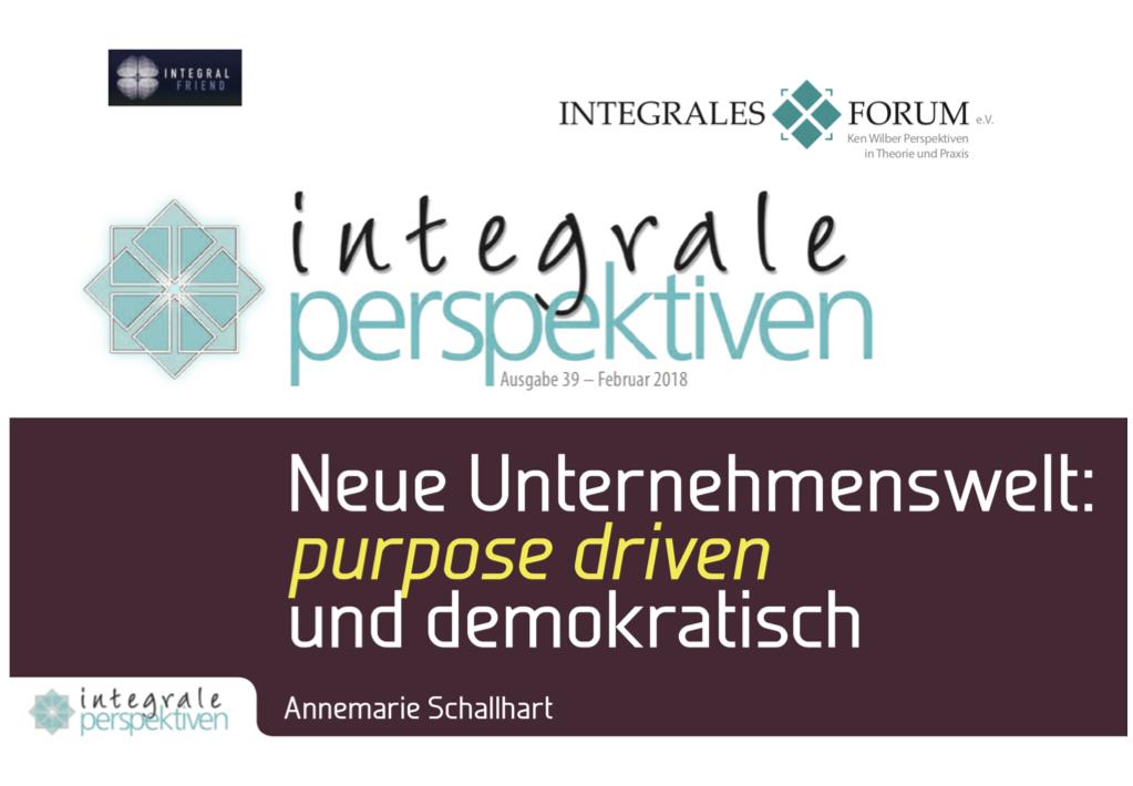 Neue Unternehmenswelt - purpose driven und demokratisch, Artikel im IP-Magazin des Integralen Forums